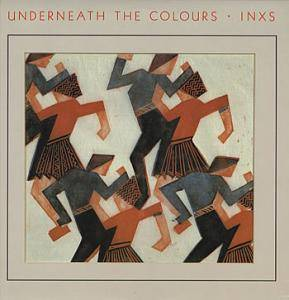 INXS: Underneath The Colours - Cover