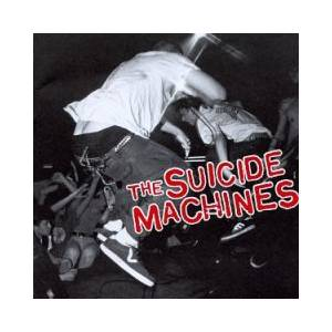 The Suicide Machines Destruction By Definition