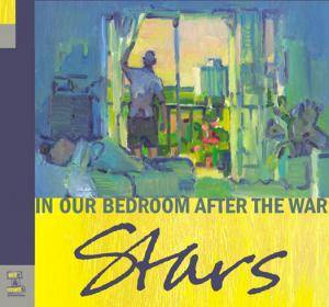 Stars: In Our Bedroom After The War - Cover