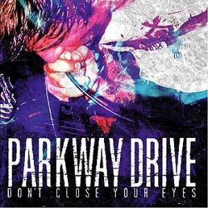 Cover - Parkway Drive: Don't Close Your Eyes
