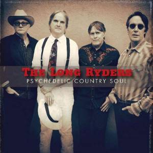 Cover - Long Ryders, The: Psychedelic Country Soul