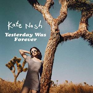 Cover - Kate Nash: Yesterday Was Forever