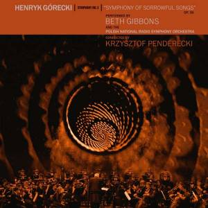 "Henryk Mikołaj Górecki: Symphony No.3 ""Symphony Of Sorrowful Songs"" Op.36 (CD + DVD) - Bild 1"