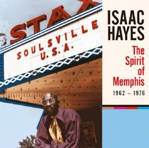 Cover - David Porter: Isaac Hayes - The Spirit Of Memphis 1962 - 1976