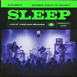 Cover - Sleep: Live At Third Man Records