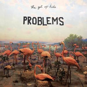 Cover - Get Up Kids, The: Problems