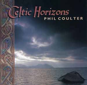 Cover - Phil Coulter: Celtic Horizons