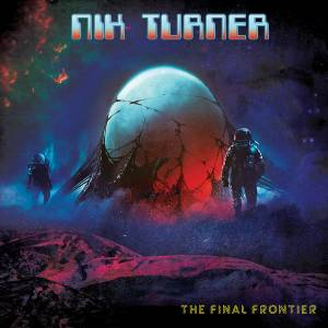 Cover - Nik Turner: Final Frontier, The