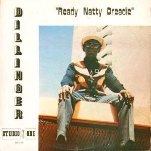 Cover - Dillinger: Ready Natty Dreadie