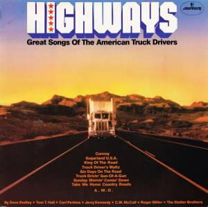 Cover - Jerry Kennedy: Highways - Great Songs Of The American Truck Drivers