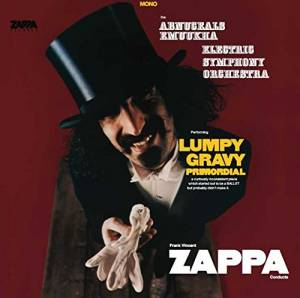Cover - Frank Zappa: Abnuceals Electric Symphony Orchestra Performing Lumpy Gravy Primordeal, The