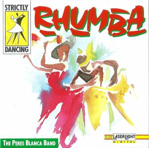 Cover - Peres Blanca Band, The: Strictly Dancing - Rhumba