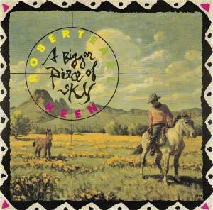 Robert Earl Keen: A Bigger Piece Of Sky (CD) - Bild 1