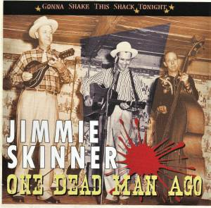 Cover - Jimmie Skinner: One Dead Man Ago