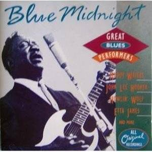 Cover - Lowell Fulsom: Blue Midnight - Great Blues Performers
