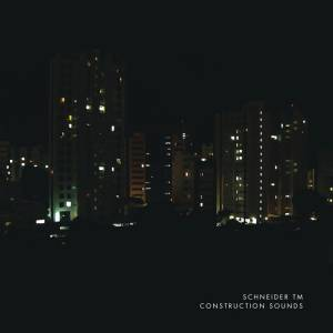 Cover - Schneider TM: Construction Sounds