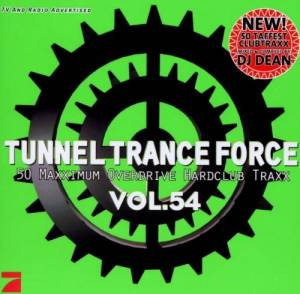 Cover - Gigi D'agostino Feat. Bootmasters: Tunnel Trance Force Vol. 54