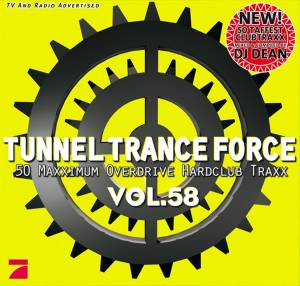 Cover - W&W Feat. Ana Criado: Tunnel Trance Force Vol. 58