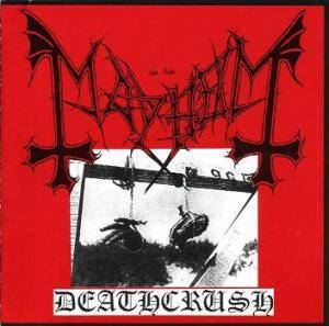 Mayhem: Deathcrush (Mini-CD / EP) - Bild 1