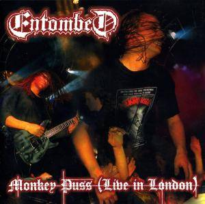 Entombed: Monkey Puss (Live In London) - Cover