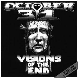 October 31: Visions Of The End - Cover