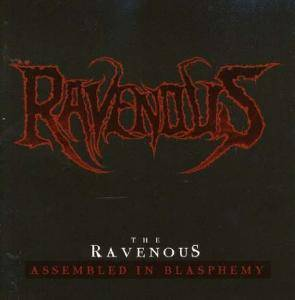 The Ravenous: Assembled In Blasphemy - Cover