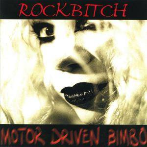 Cover - Rockbitch: Motor Driven Bimbo