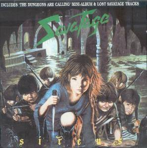 Savatage: Sirens / The Dungeons Are Calling (CD) - Bild 1