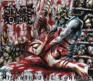 Cover - Severe Torture: Misanthropic Carnage