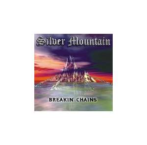 Silver Mountain: Breakin' Chains - Cover