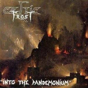 Celtic Frost: Into The Pandemonium - Cover