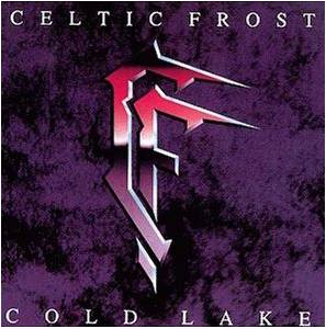 Cover - Celtic Frost: Cold Lake