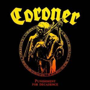 Coroner: Punishment For Decadence - Cover