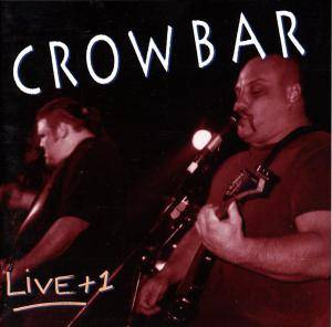 Crowbar: Live + 1 - Cover