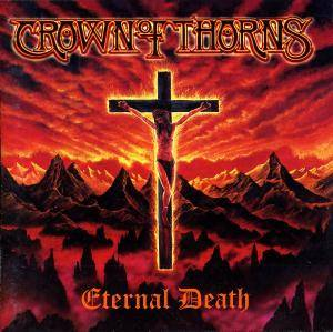 Crown Of Thorns: Eternal Death - Cover