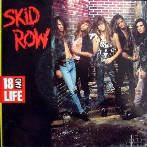 Skid Row: 18 And Life - Cover
