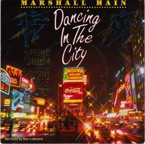 Marshall Hain: Dancing In The City (Summer City '87) - Cover