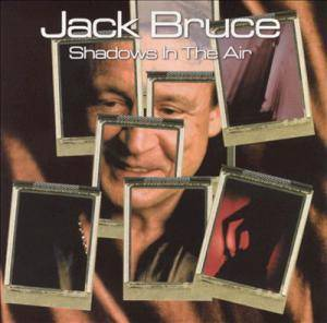 Jack Bruce: Shadows In The Air - Cover