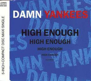 Damn Yankees: High Enough - Cover