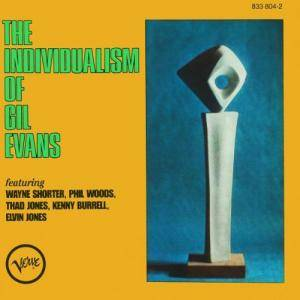 Cover - Gil Evans: Individualism Of Gil Evans, The