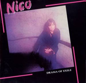 Nico: Drama Of Exile - Cover
