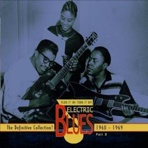 Cover - Tommy Tucker: Electric Blues - The Definitive Collection - Part 3: 1960-1969