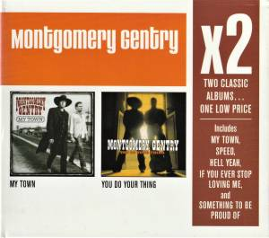 Cover - Montgomery Gentry: My Town / You Do Your Thing