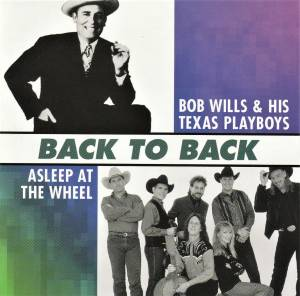 Cover - Bob Wills And His Texas Playboys: Back To Back