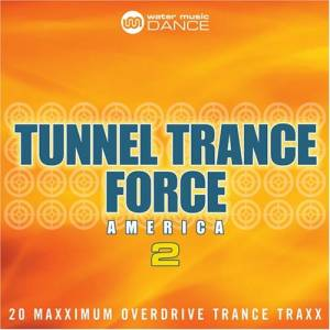 Cover - Van Nilson: Tunnel Trance Force America 2