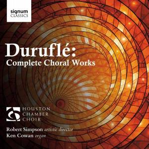 Cover - Maurice Duruflé: Complete Choral Works