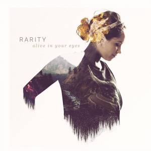 "Rarity: Alive In Your Eyes (12"") - Bild 1"