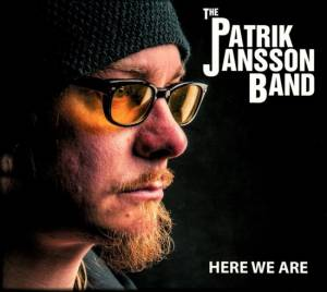 The Patrik Jansson Band: Here We Are (CD) - Bild 1
