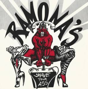 "Ramona's: Shave Your Ass (7"") - Bild 1"
