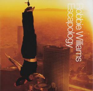 Robbie Williams: Escapology (CD) - Bild 1